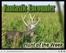 Fantastic Encounter - Hunt of the Week Episode #34 at MonsterHuntClips.com