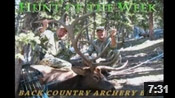 Archery Elk Hunt - HOTW #2